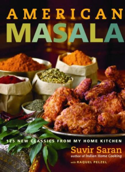 American Masala  125 New Classics from My Home K