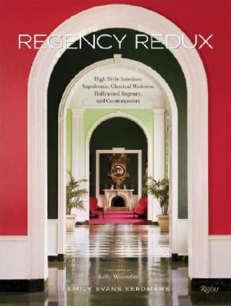 Regency Redux: High Style Interiors: Napoleonic,