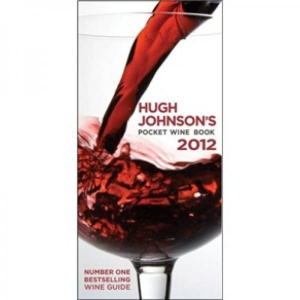 Hugh Johnsons Pocket Wine Book 休约翰逊的袖珍葡萄酒2012年