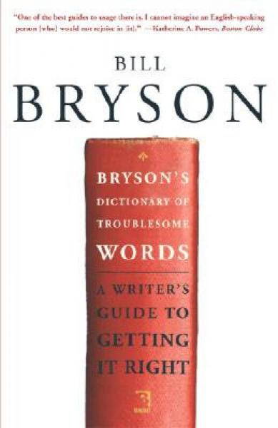 Brysons Dictionary of Troublesome Words