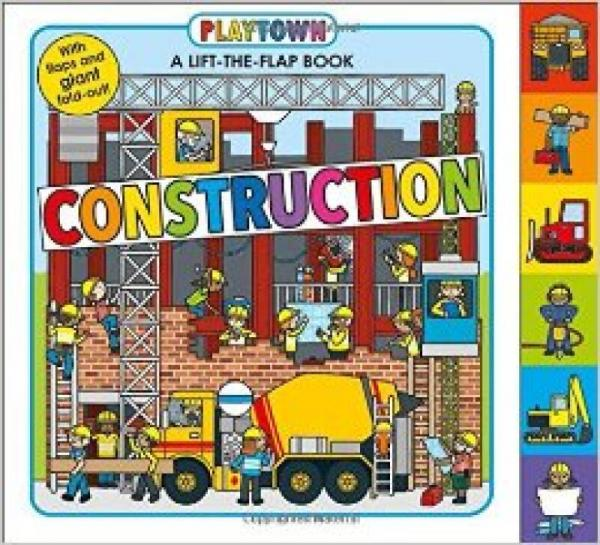 Playtown: Construction  A-Lift-the-Flap-Book
