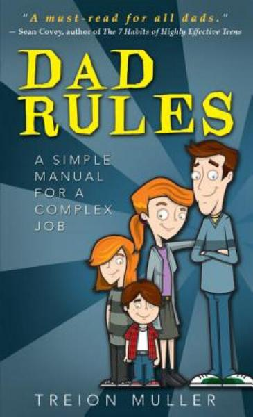 DadRules:ASimpleManualforaComplexJob