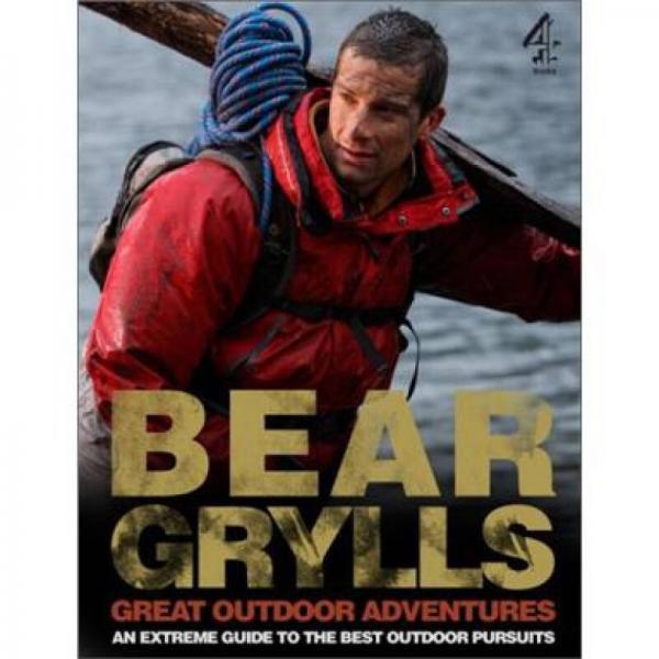 Bear Gryllss Great Outdoors Adventures