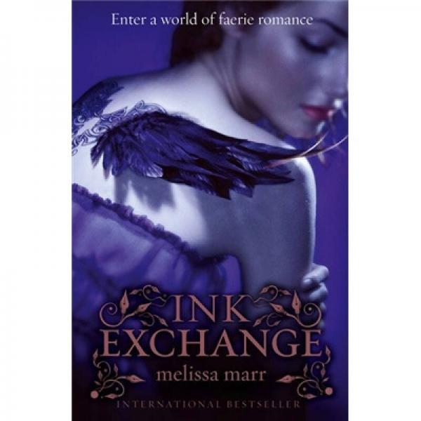 Ink Exchange. Melissa Marr[墨水交换]