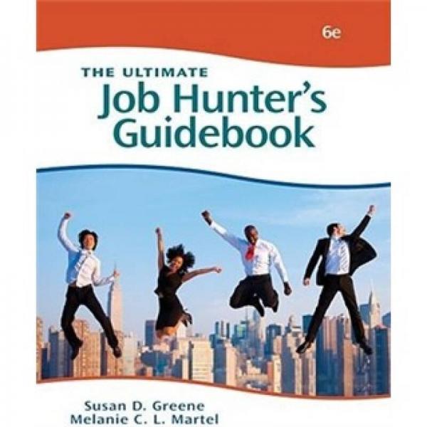The Ultimate Job Hunters Guidebook
