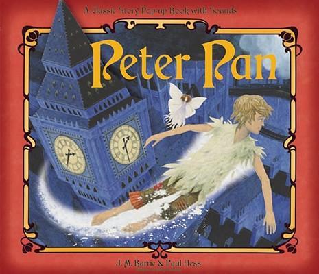 PeterPan:AClassicalStoryPop-UpBookwithSounds