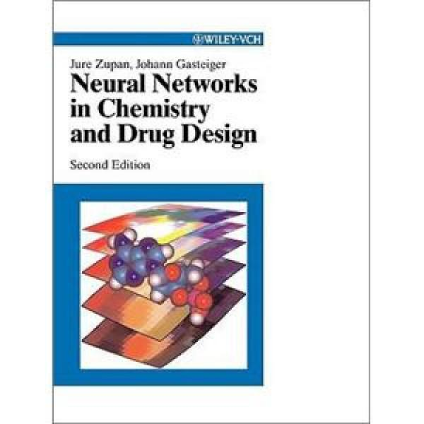 NeuralNetworksinChemistryandDrugDesign,2ndEdition