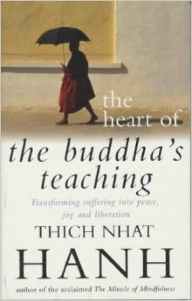 The Heart Of Buddhas Teaching