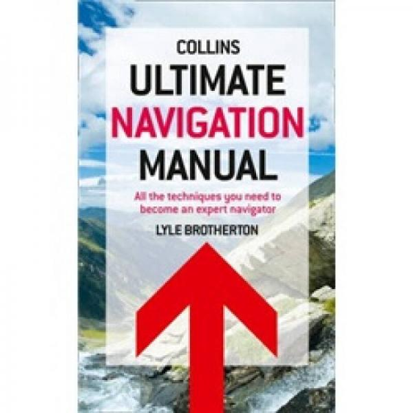 Ultimate Navigation Manual. by Lyle Brotherton