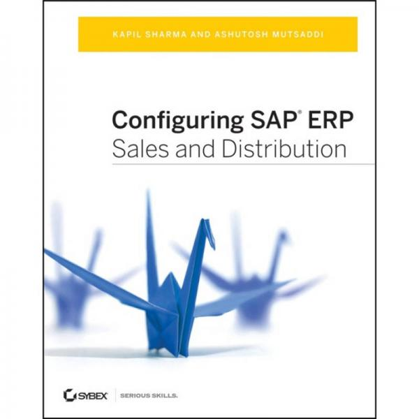 Configuring SAP ERP Sales and Distribution  设定SAP ERP销售与分销