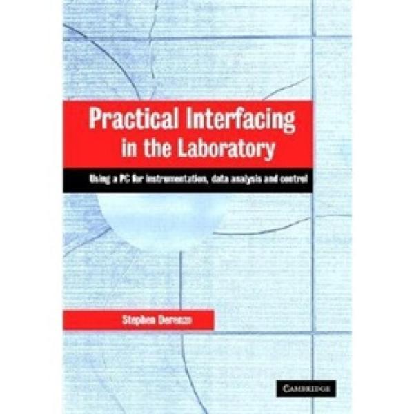 PracticalInterfacingintheLaboratory:UsingaPCforInstrumentationDataAnalysisandControl