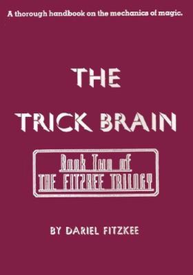 The Trick Brain