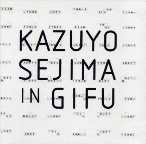 Kazuyo Sejima in Gifu