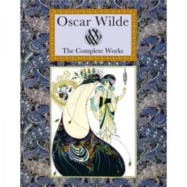 The Complete Works of Oscar Wilde 奥斯卡·王尔德全集