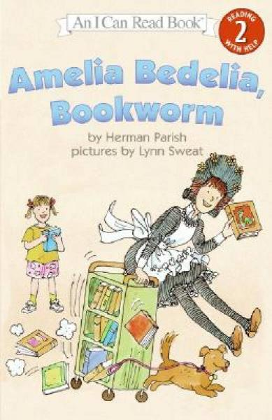 Amelia Bedelia, Bookworm (I Can Read, Level 2)书虫阿米莉亚·贝迪利亚
