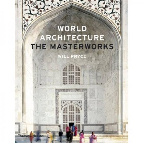 World Architecture: The Masterworks[世界建筑的名作]