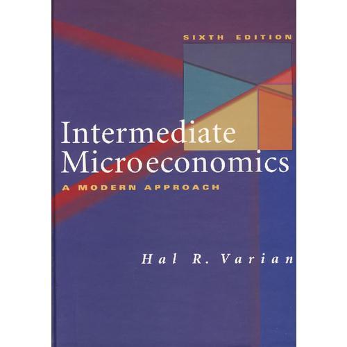 中级微观经济学 Intermediate Microeconomics