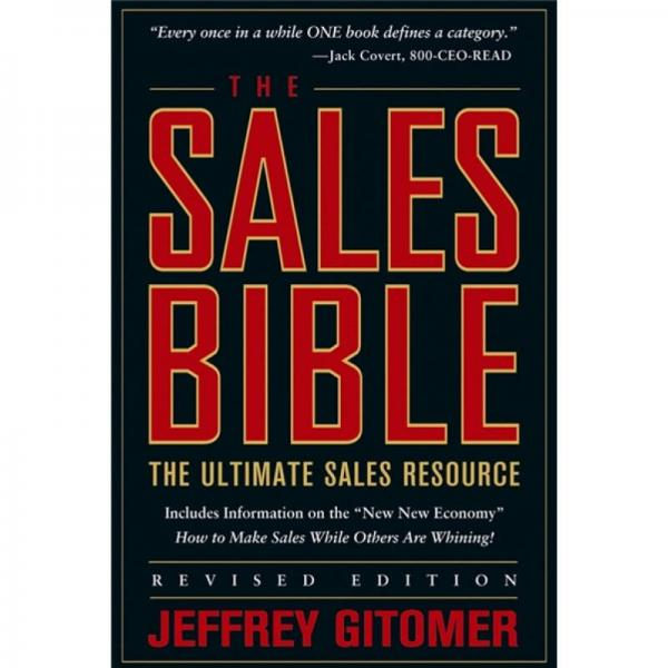 The Sales Bible: The Ultimate Sales Resource Revised Edition[销售宝典]