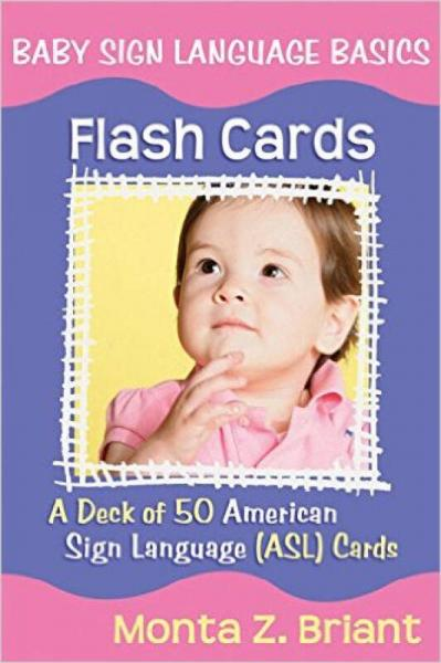 Baby Sign Language Flash Cards: A 50-Card Deck P