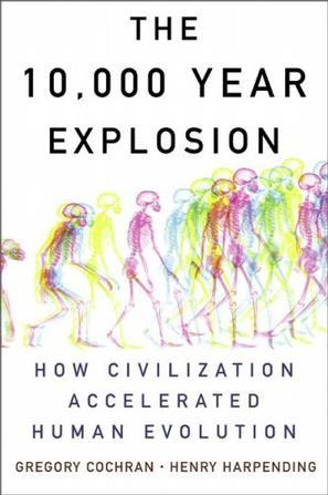 The 10,000 Year Explosion:How Civilization Accelerated Human Evolution