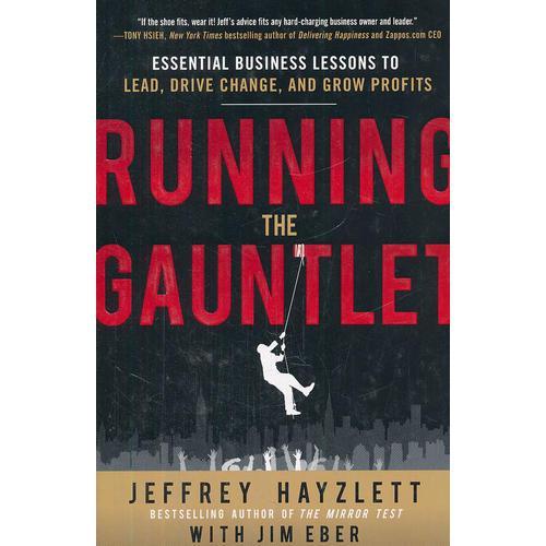 RUNNING THE GAUNTLET:  ESSENTIAL BUSINES