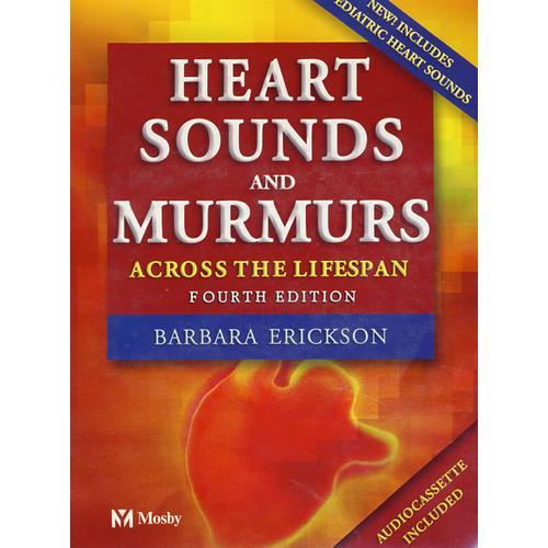 心音与杂音(第4版):Heart Sounds and Murmurs Across the Lifespan with Audiotape