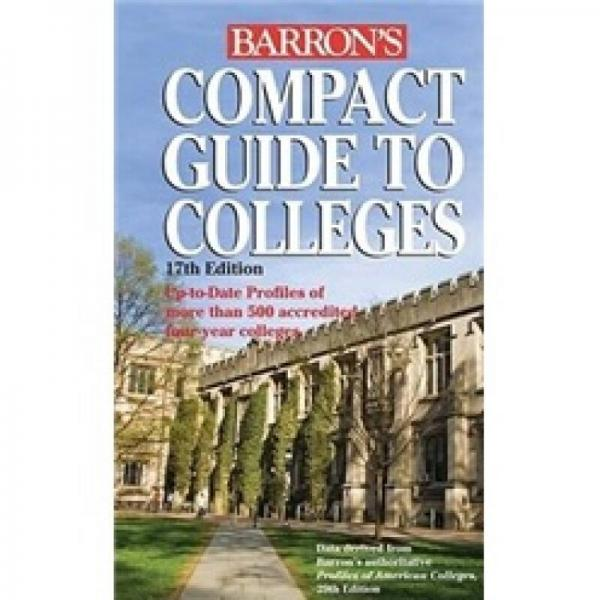 Compact Guide to Colleges (Barrons Compact Guide to Colleges)