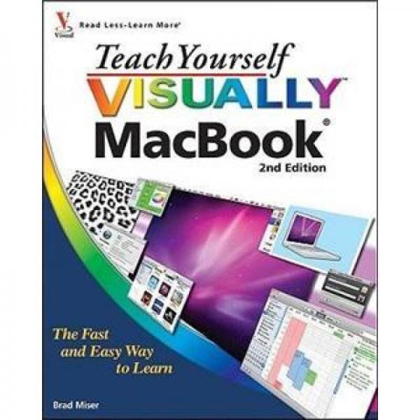 Teach Yourself VISUALLY MacBook (Teach Yourself VISUALLY Consumer)[MacBook自修图文教程]