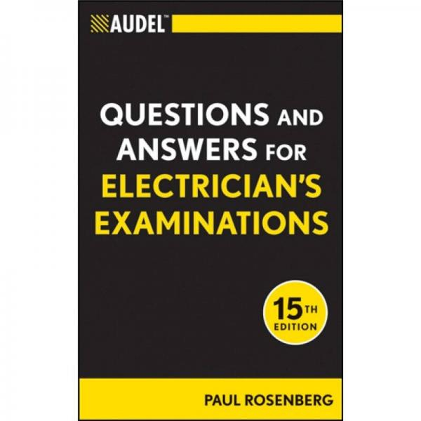 Audel Questions and Answers for Electricians Examinations (Audel Technical Trades Series)