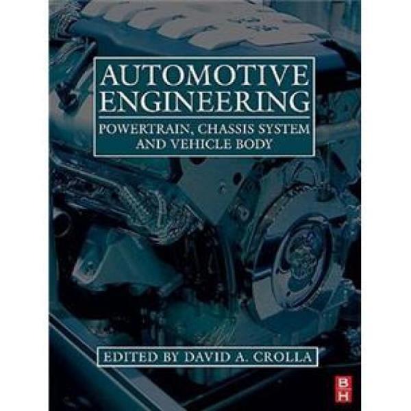 AutomotiveEngineering汽车工程:动力系、底盘系统与车体