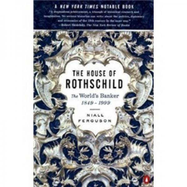 The House of Rothschild:The Worlds Banker 1849-1999