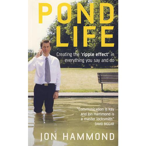 有效沟通:如何创造知行连锁反应 Pond Life: Creating the ripple effect  in everything you say and do