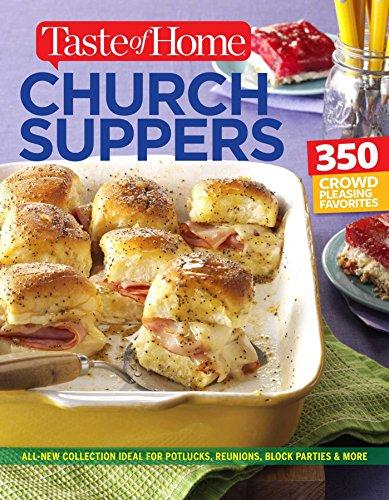 Church Suppers: 300+ Crowd Pleasing Favorites