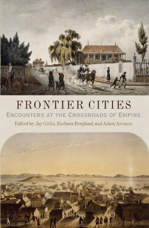Frontier Cities:Encounters at the Crossroads of Empire