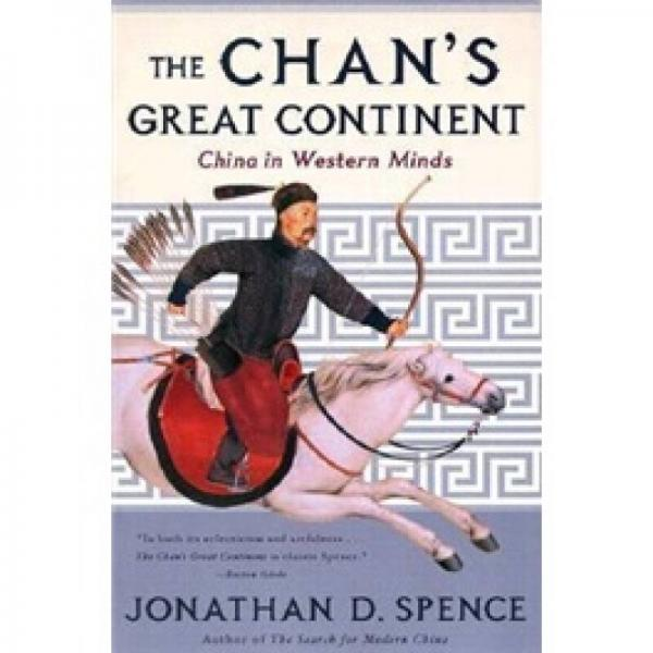 The Chans Great Continent - China in Western Minds (Paper)