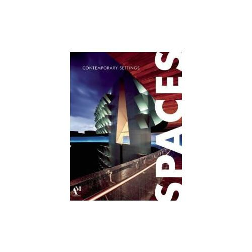 Spaces: Contemporary Settings