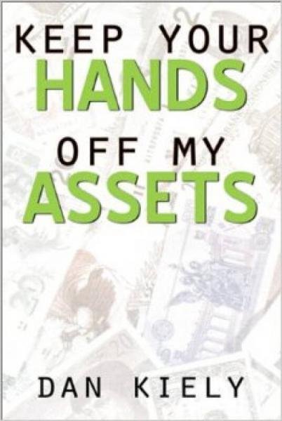 Keep Your Hands Off My Assets: Asset Protection