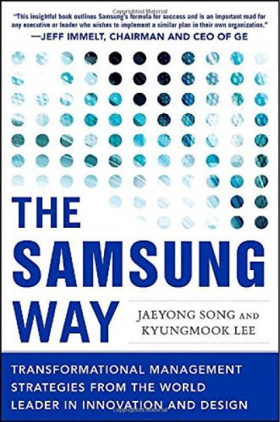 Samsung Way: Transformational Managemt