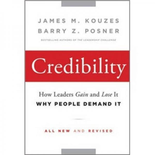 Credibility[信誉:领导者如何与为何得与失 第2版]