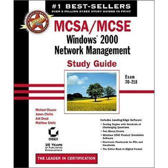 MCSA/MCSE:Windows2000NetworkManagementStudyGuidewithCD-ROM