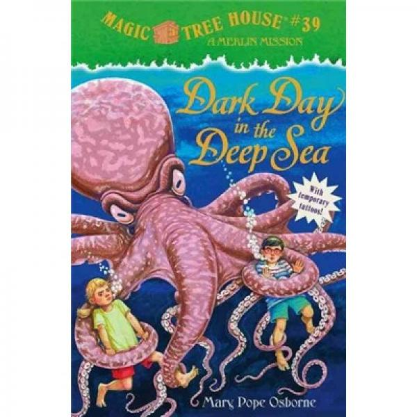 Dark Day in the Deep Sea: Merlin Mission (Magic Tree House#39)神奇树屋39