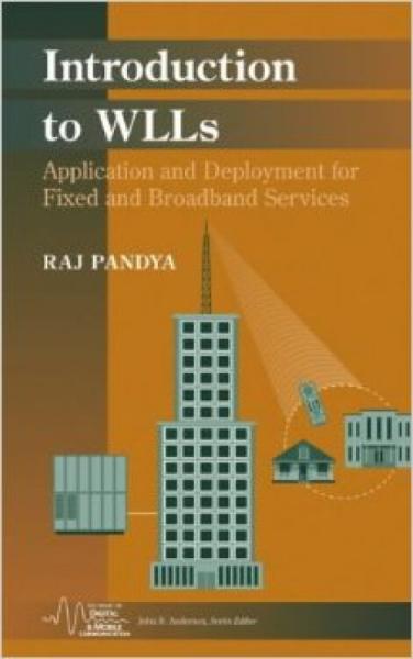 IntroductiontoWLLs:ApplicationandDeploymentforFixedandBroadbandServices