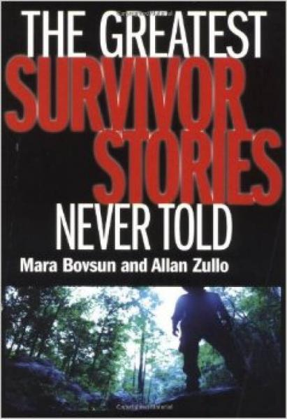 The Greatest Survivor Stories Never Told