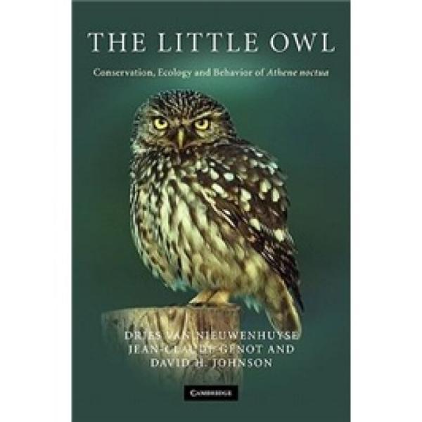 TheLittleOwl:Conservation,EcologyandBehaviorofAtheneNoctua
