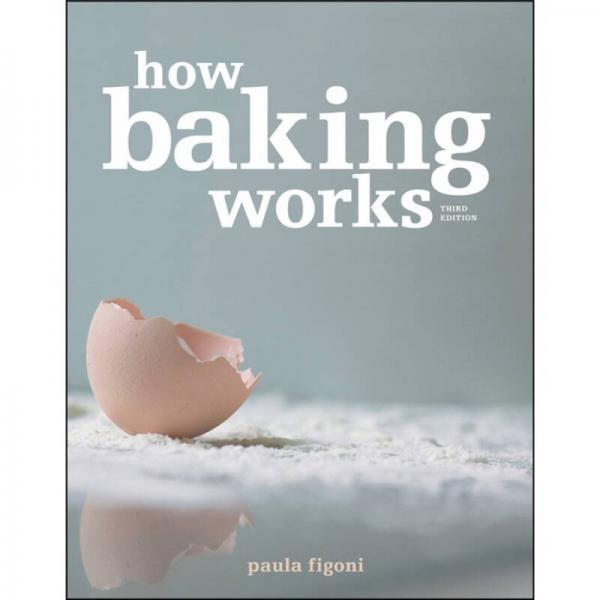 How Baking Works  烘焙科学原理揭秘