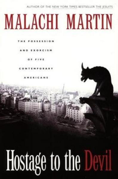 HostagetotheDevil-Reissue:ThePossessionandExorcismofFiveContemporaryAmericans