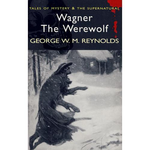 Wagner the werewolf 狼人瓦格纳 9781840225303