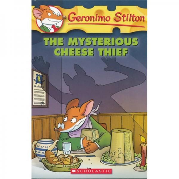 Geronimo Stilton #31: The Mysterious Cheese Thief  老鼠记者系列#31:神秘的奶酪大盗