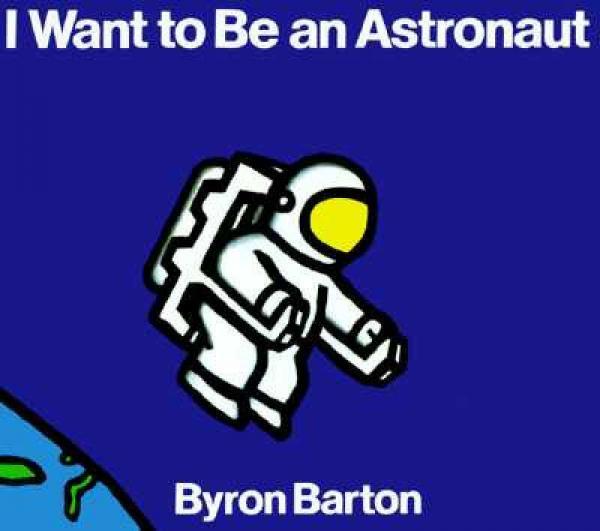 I Want to Be an Astronaut 我想成为一名宇航员 英文原版