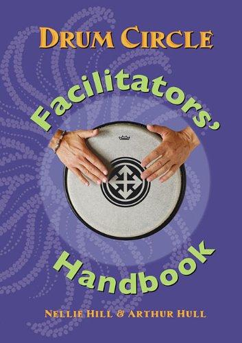 Drum Circle Facilitators Handbook